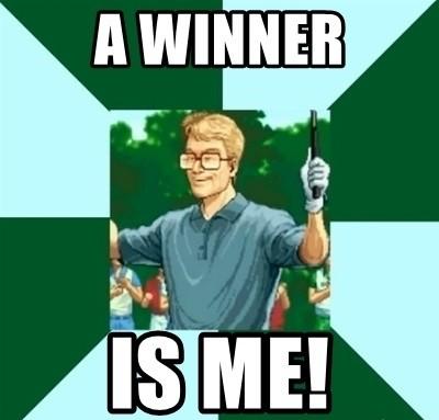 a-winner-is-me.jpg.9e96fada975efc655b509c0ffdf714eb.jpg